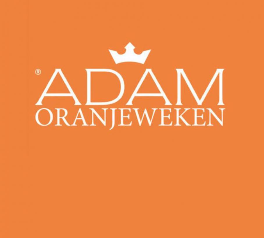 De Adam Oranjeweken! . Adam Brandstore (2020-05-31-2020-05-31)