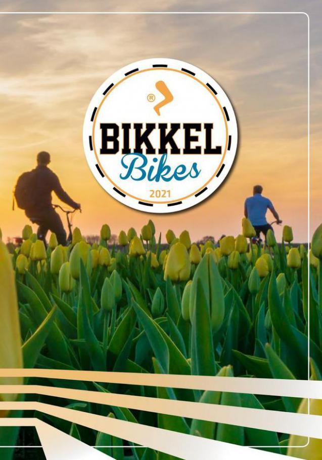 Brochure . Bikkel Bikes (2021-12-31-2021-12-31)