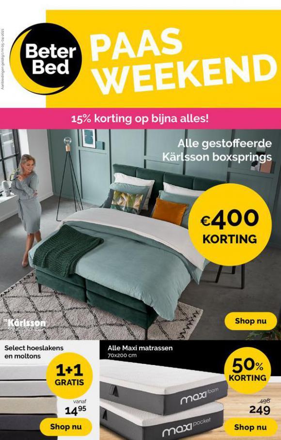 Paas Weekend . Beter Bed (2021-04-05-2021-04-05)