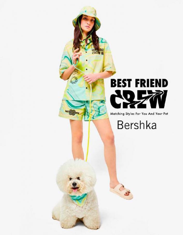 Best friend crew. Bershka (2021-08-15-2021-08-15)