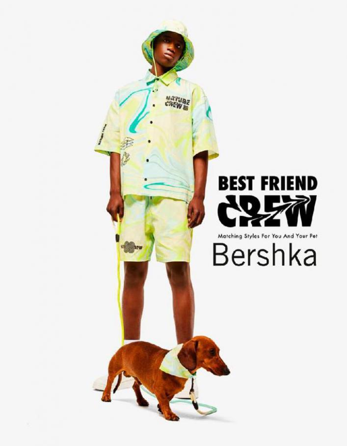 Best friend crew / Men. Bershka (2021-08-16-2021-08-16)